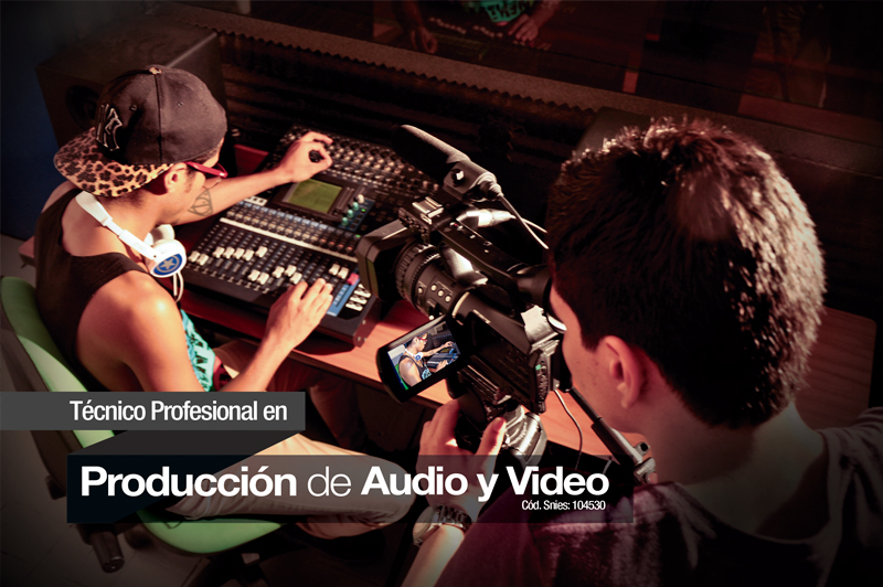 Producción en Audio y Vídeo