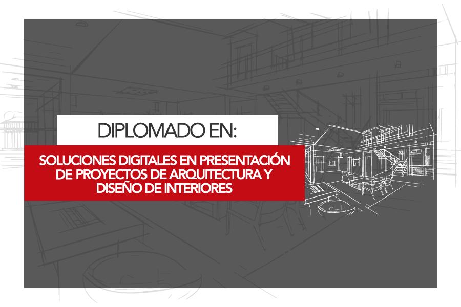 diplomado-Soluciones-Digitales-para-Presentación-de-Proyectos-de-Arquitectura-y-Diseño-de-Interiores-fadp